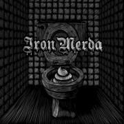 """Iron Merda - S/t 7"""""""