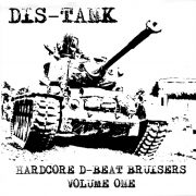 Dis-tank - Hardcore d-beat bruisers volume one 7""